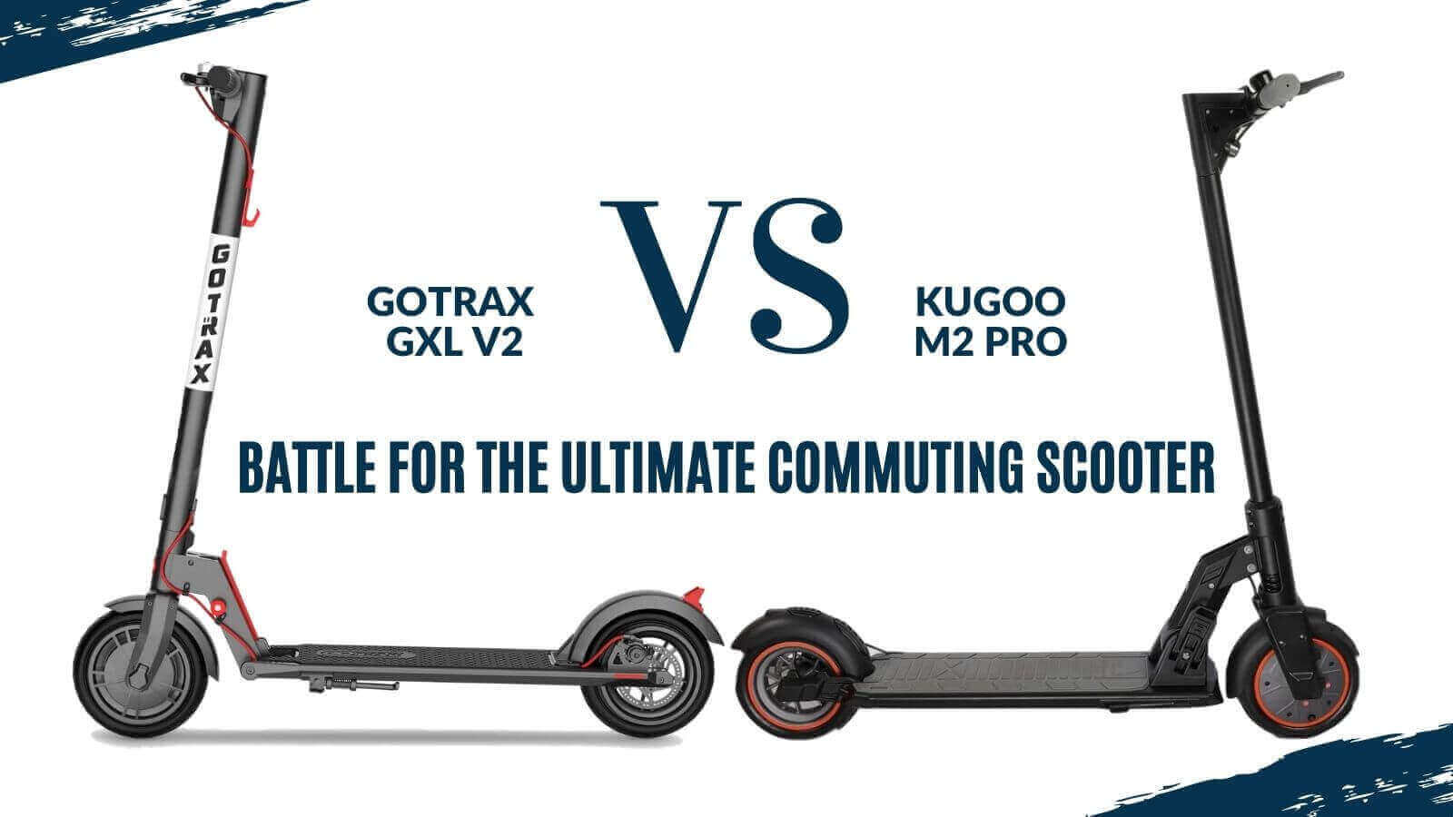 GoTrax GXL V2 vs. Kugoo M2 Pro